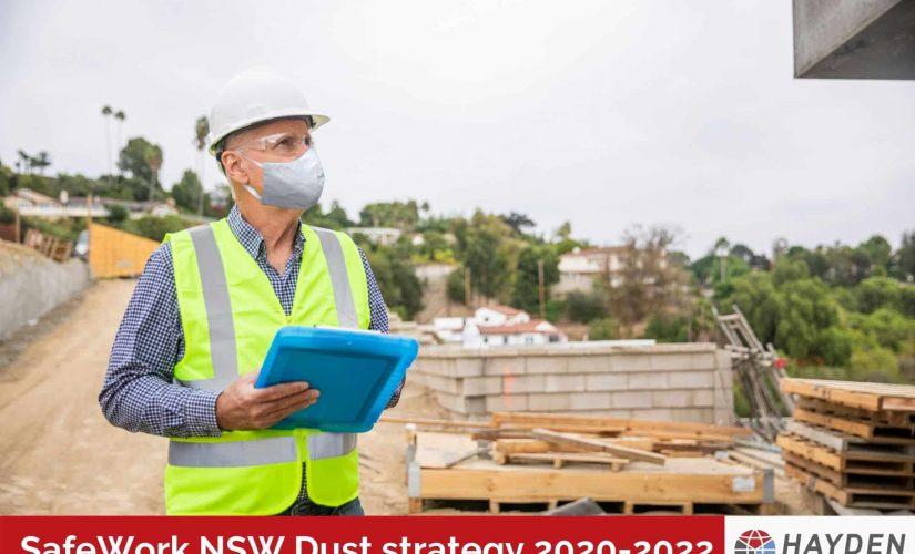 SafeWork NSW Dust Strategy 2020-2022 - Workplace Testing Service - Hayden Health & Safety